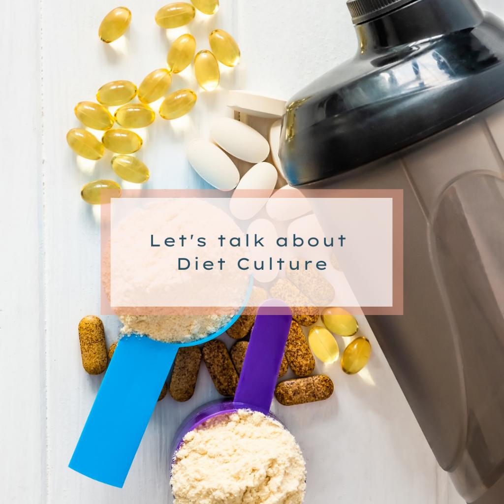 Let's talk about Diet Culture